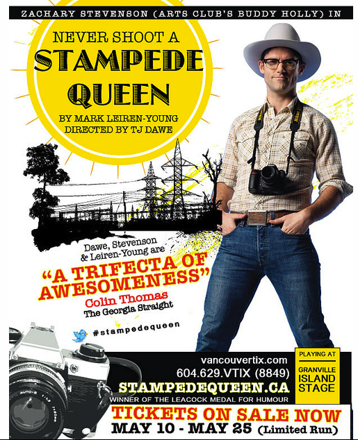 Never Shoot a Stampede Queen, on Stage in Vancouver